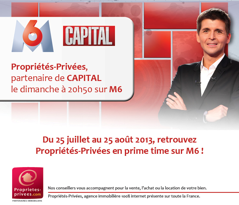 Proprietes-Privees partenaire de Capital sur M6